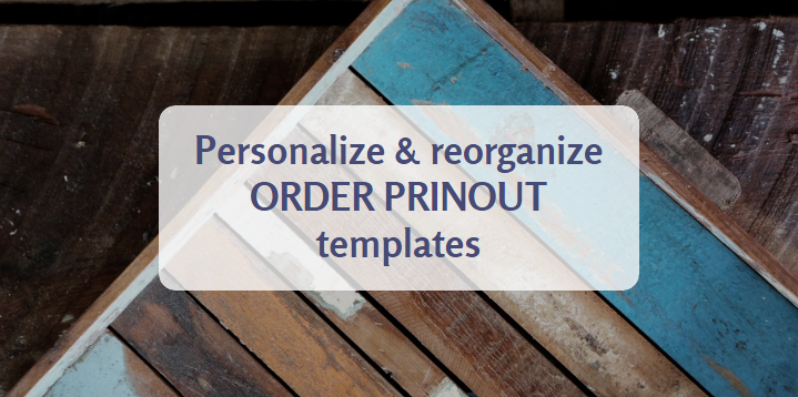 what are order printouts