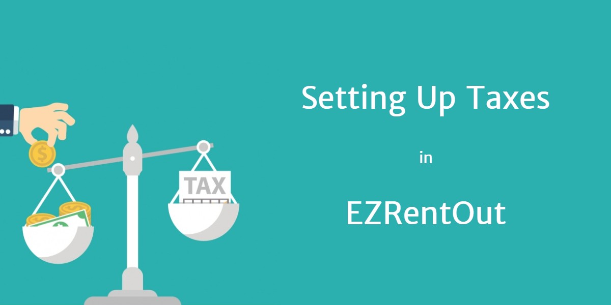 Setting up taxes in EZRentOut