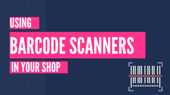 Point of Sale - Setting Up A Barcode Scanner For Your Shop