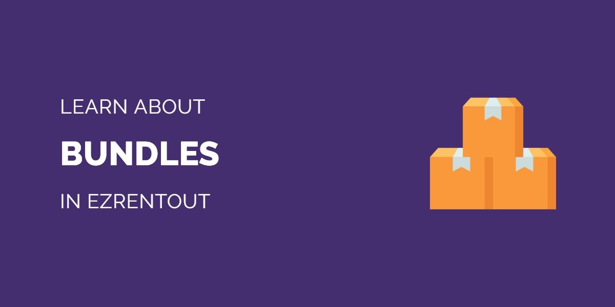 Learn about Bundles in EZRentOut