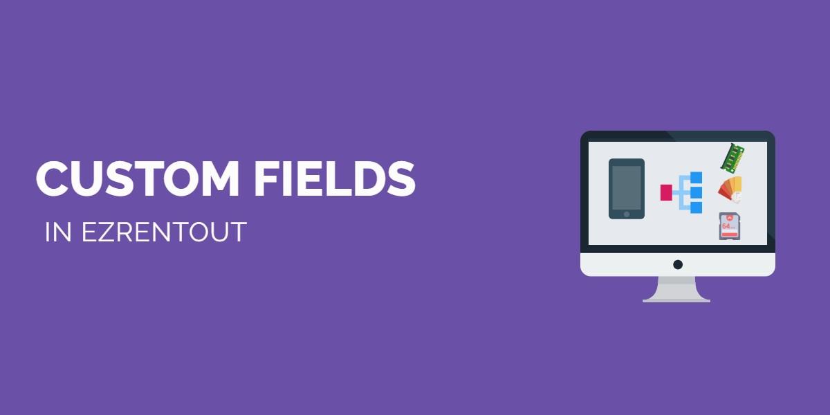 Custom Fields in EZRentOut