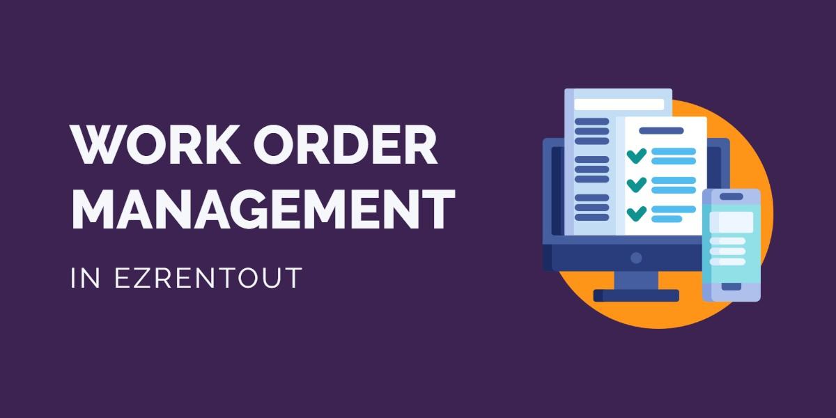EZR - Work Order Management