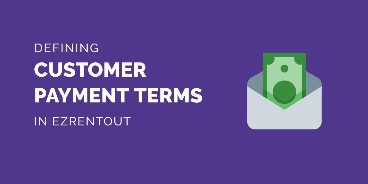 Defining payment terms in EZRentOut