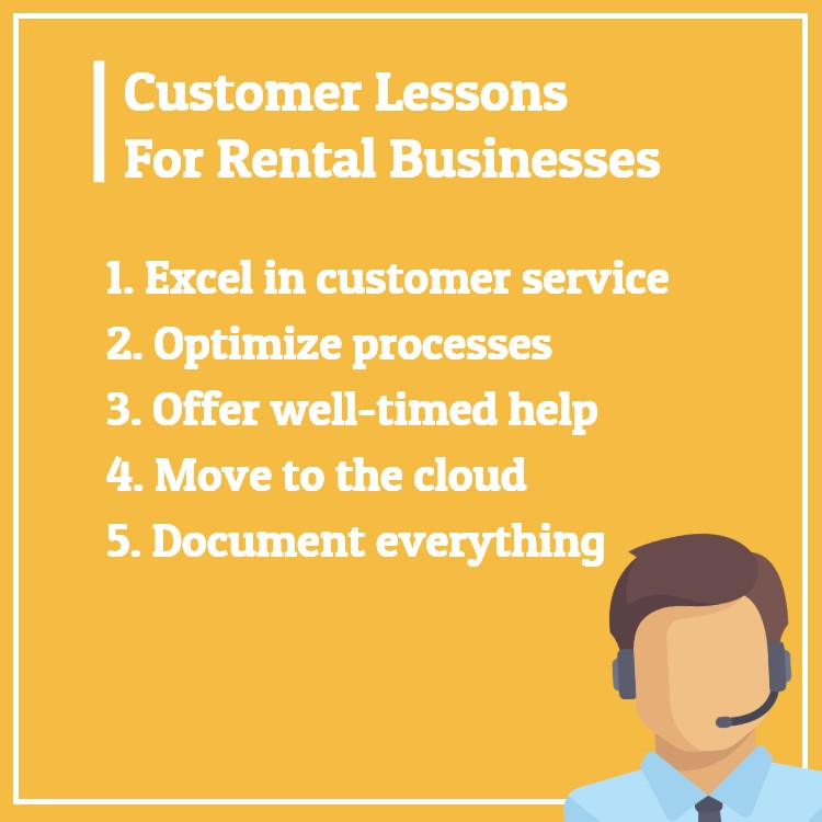 Customer rental business lessons