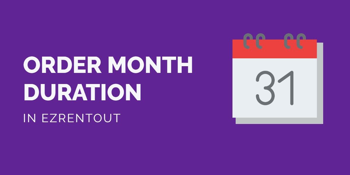 EZR - Order Month Duration