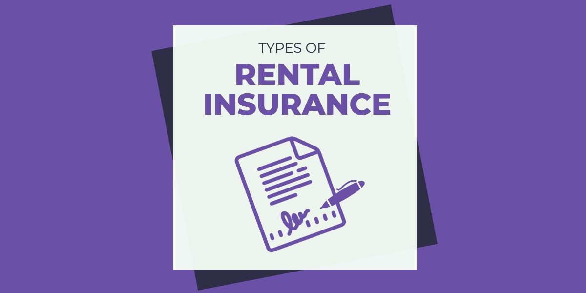 Types of Rental Insurance