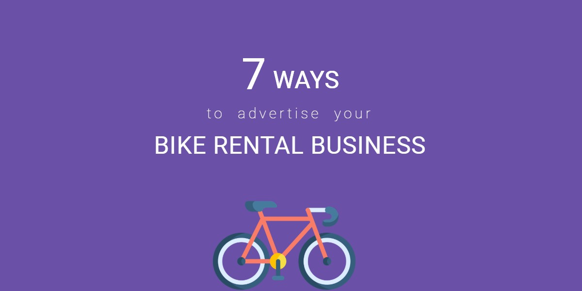 7 ways to advertise your bike rental business