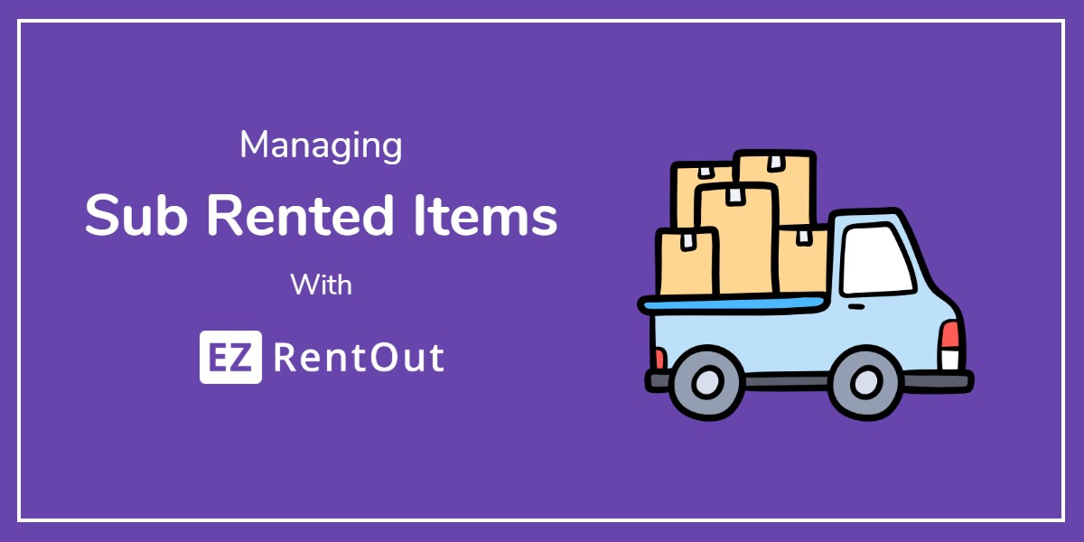 Sub rented Items