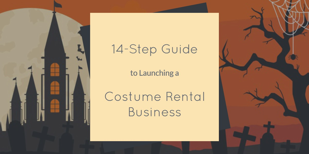 Ultimate guide to launch a costume rental business