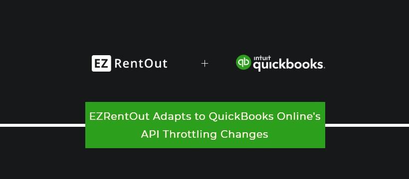 EZRentOut Adapts to QuickBooks Online's API Throttling Changes