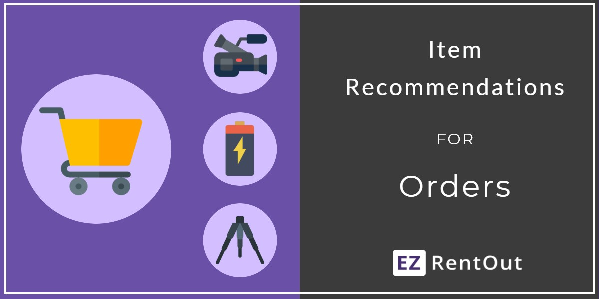 Item Recommendations for Orders in EZRentOut
