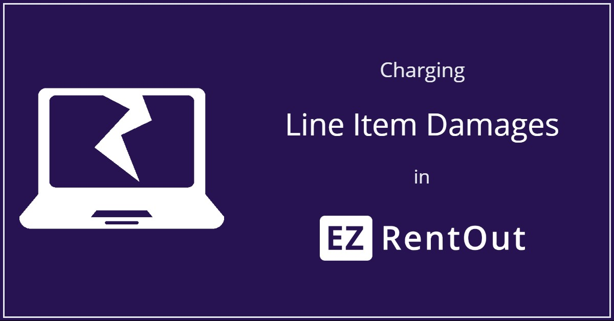 Charging line item damages in EZRentOut