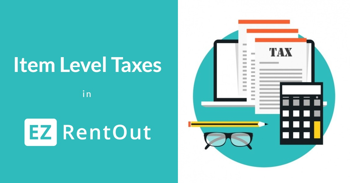 Line item taxes in EZRentOut