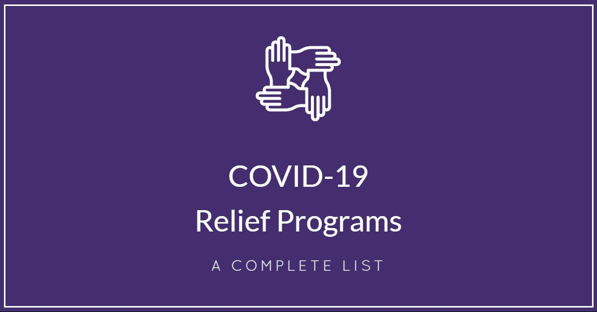 List of COVID-19 Relief Programs for SMBs to Help Recession Planning