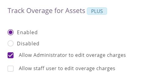 3. track overage for assets